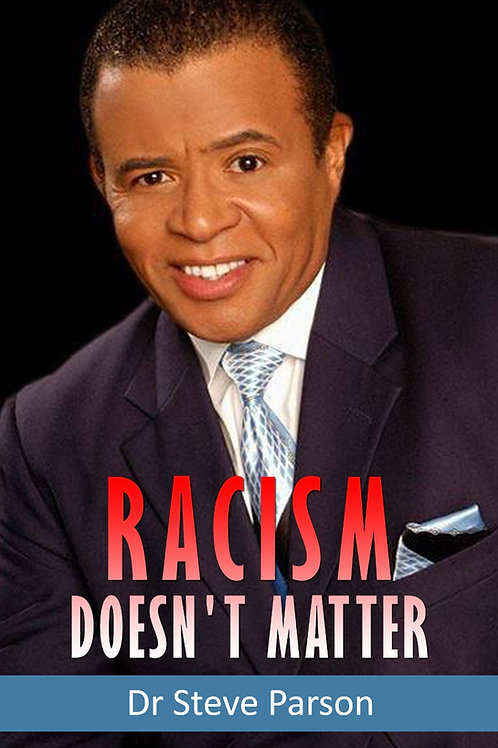 Racism Doesn't Matter