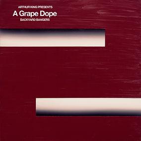 Arthur King Presents A Grape Dope Backya