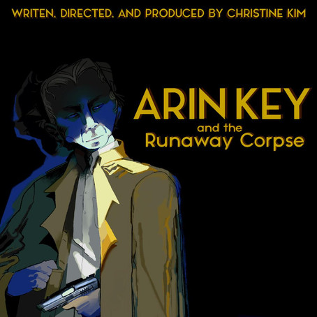 Arin Key and the Runaway Corpse -Mixing & Sound Design
