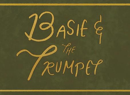 Basie and the Trumpet - Sound Designer, Narrator