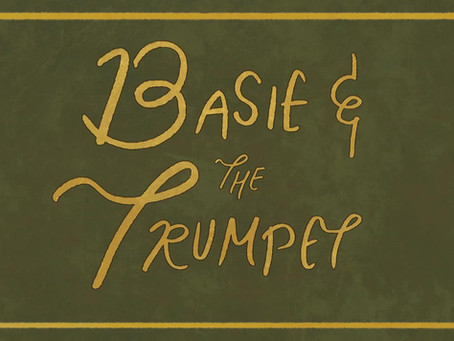 Basie and the Trumpet - Sound Designer, Narrator