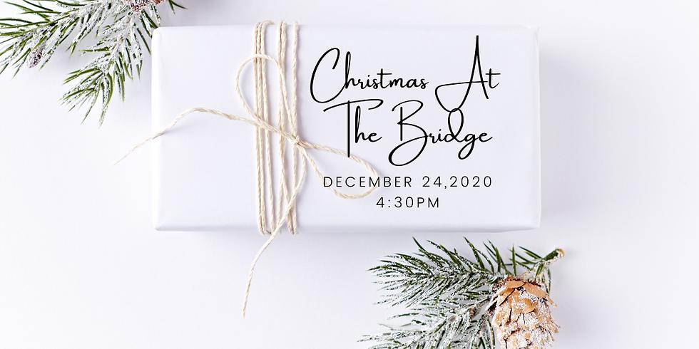 Christmas Eve at The Bridge