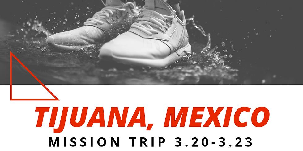 Tijuana Mission Trip