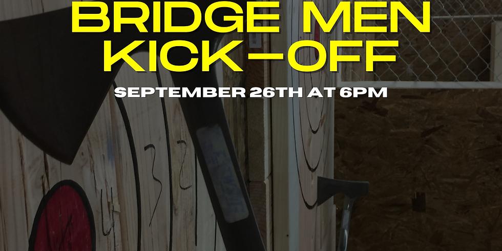 BRIDGE MEN KICK-OFF