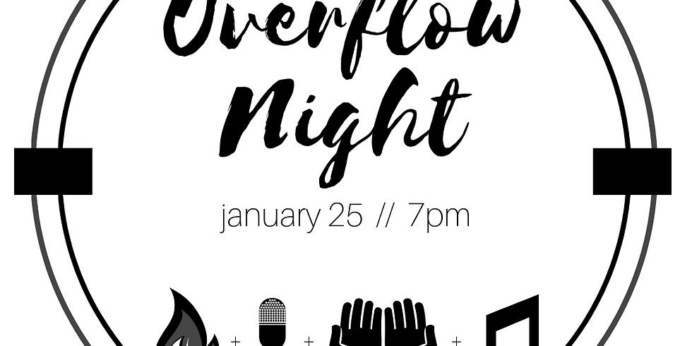 OVERFLOW NIGHT