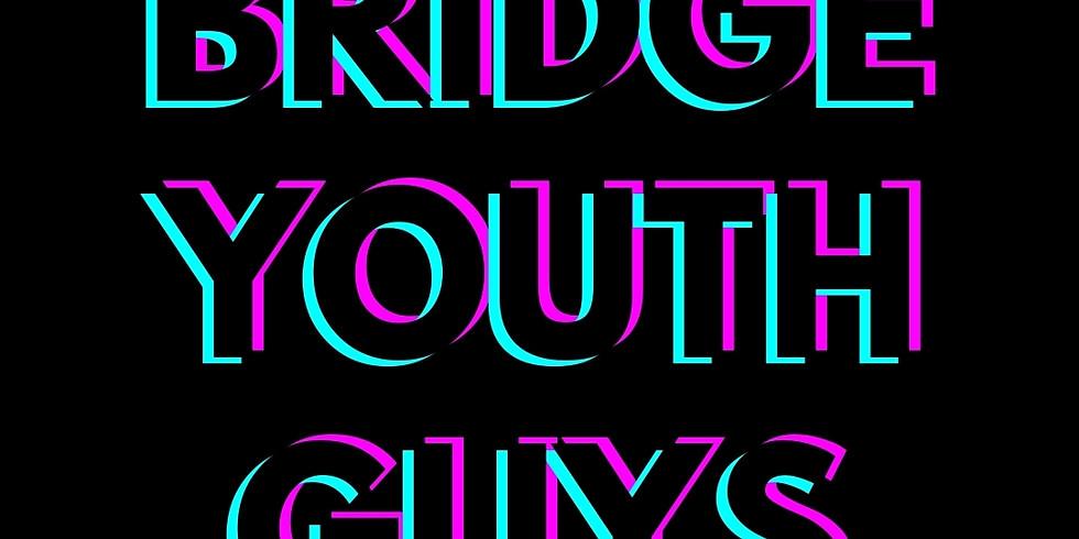 BRIDGE YOUTH Guys