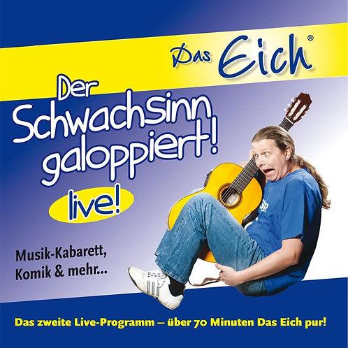 """Live-CD """"Der Schwachsinn galoppiert!"""""""