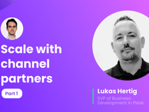 How to start with channel partners and scale in SaaS?