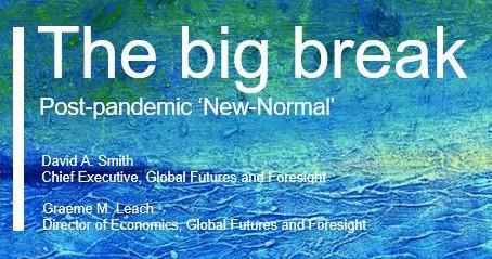 The big break - Post Pandemic 'New Normal'