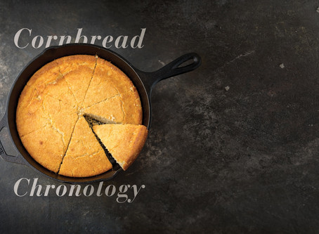 Cornbread Chronology