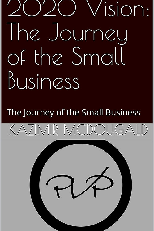 2020 Vision: The Journey of the Small Business