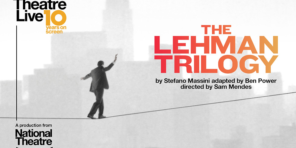 National Theater Live: The Lehman Trilogy