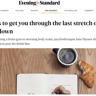 Jane Haynes gives 5 tips for getting through the last stretch of lockdown for the Evening Standard