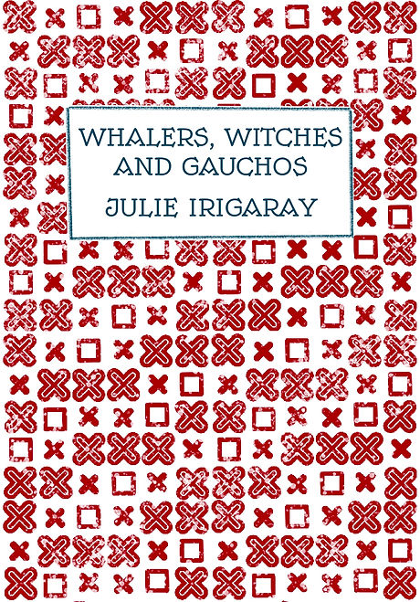 Whalers, Witches and Gauchos Cover.jpg
