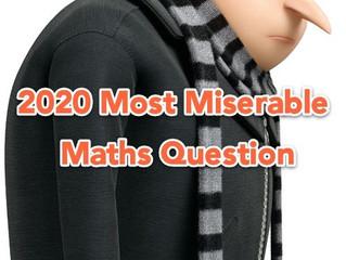 2020 Toughest Maths Questions