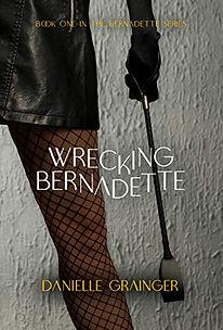 Wrecking Bernadette Cover.jpg