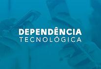 Dependência_Tecnológica.jpg