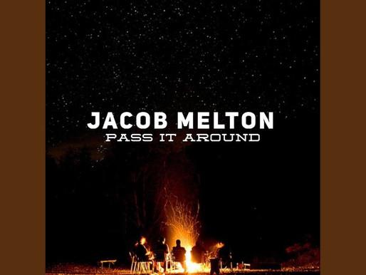 Single Spotlight: Jacob Melton 'Pass It Around'