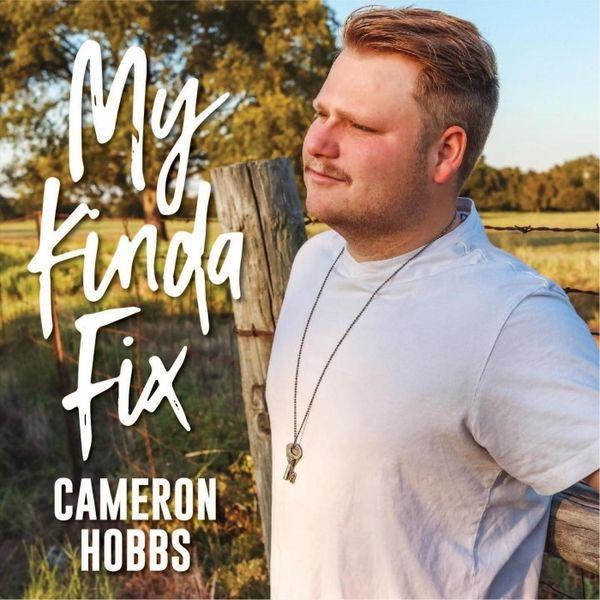Cameron Hobbs My Kinda Fix