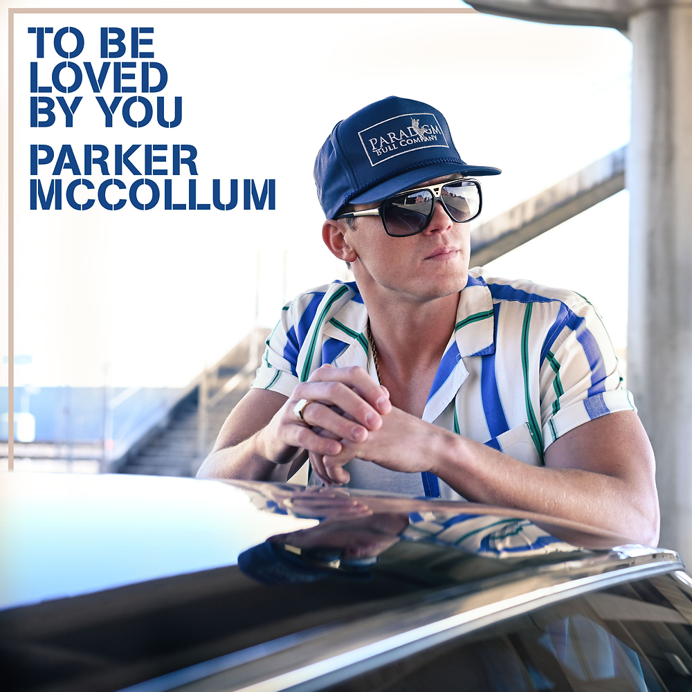 Stream Parker McCollum's to be loved by you