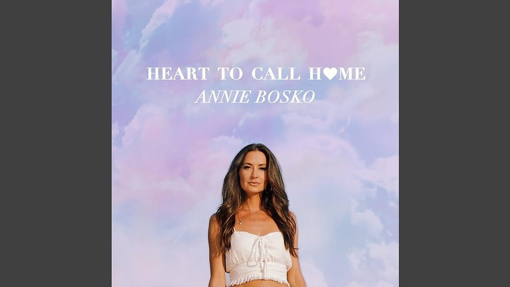 Annie Bosko Heart to Call Home