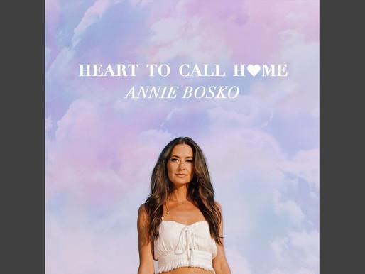 Annie Bosko - Heart to Call Home