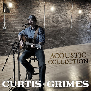 curtis grimes acoustic collection from where im standing
