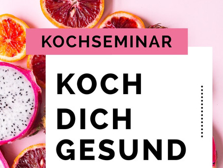 Workshopreihe: Koch Dich gesund!
