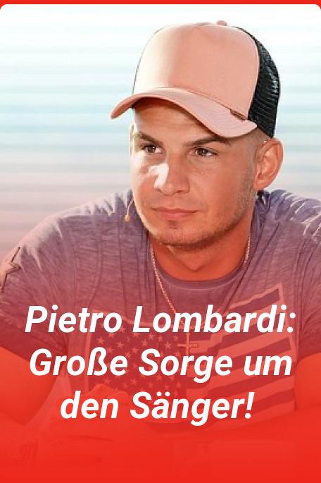 Pietro Lombardi_ Gro_e Sorge um den S_ng