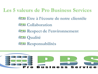 LES 5 VALEURS DE PRO BUSINESS SERVICES