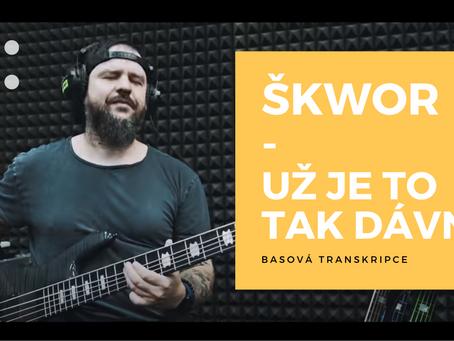 Škwor - Už je to tak dávno - basová transkripce