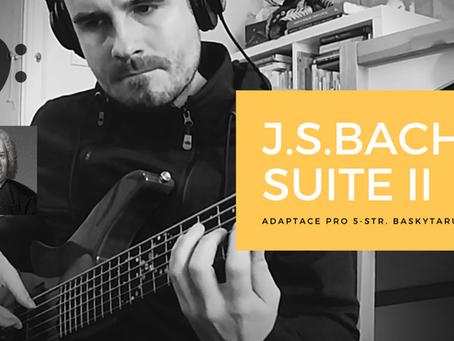 J.S.Bach - Suite II D moll - adaptace pro 5-str. baskytaru