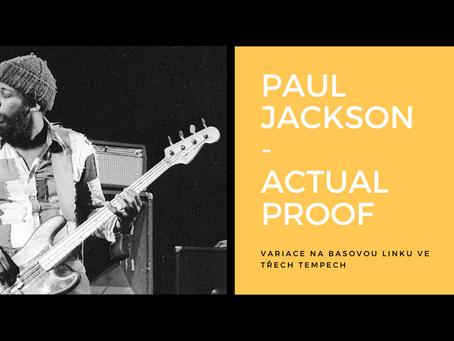 Paul Jackson - Actual Proof  (variace basové linky)
