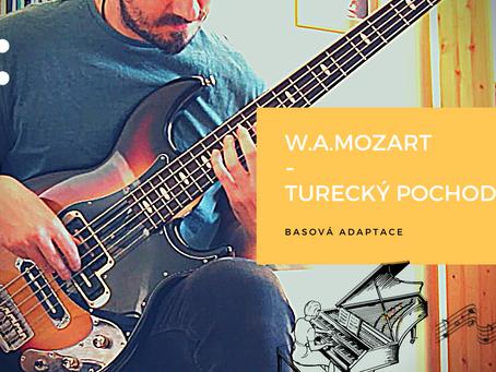 W.A.Mozart - Turecký pochod - basová adaptace