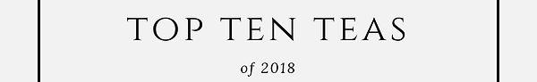 TopTenTeasof2018 (1)_edited.jpg