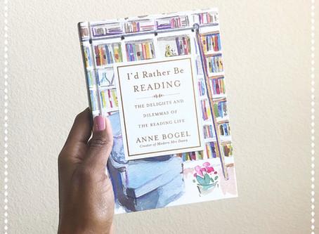"""I'd Rather Be READING"" by Anne Bogel"