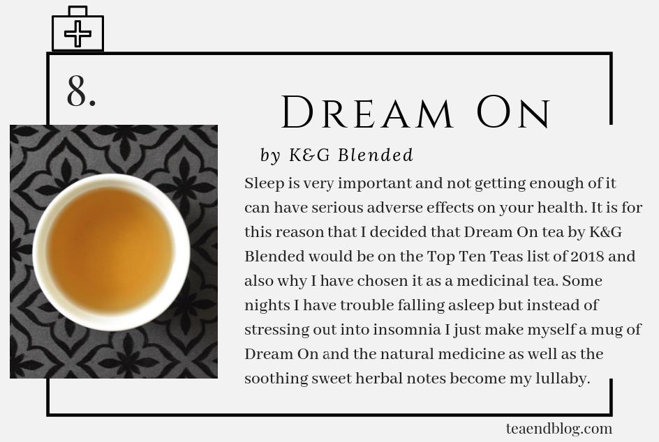 Top Ten Teas of 2019: Dream On Tea by K&G Blended
