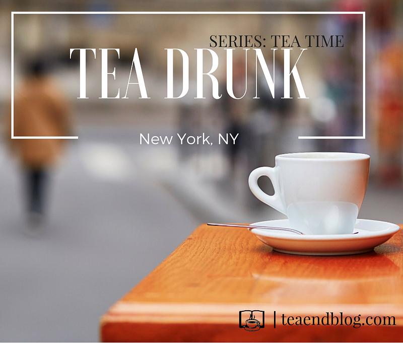 Tea Drunk | New York, NY