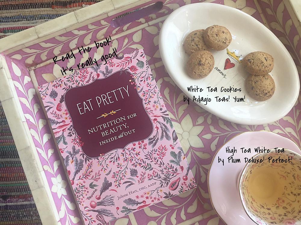Eat Pretty by Jolene Hart, CHC, AADP