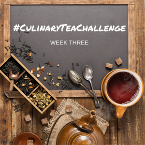 #CulinaryTeaChallenge : Week Three