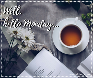 5 Tips To Turn Your Mondays From Blah to Beautiful