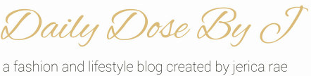 HIGH{tea}FASHION | Jerica - Daily Dose by J.