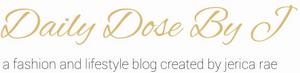 HIGH{tea}FASHION | Jerica - Daily Dose by J.