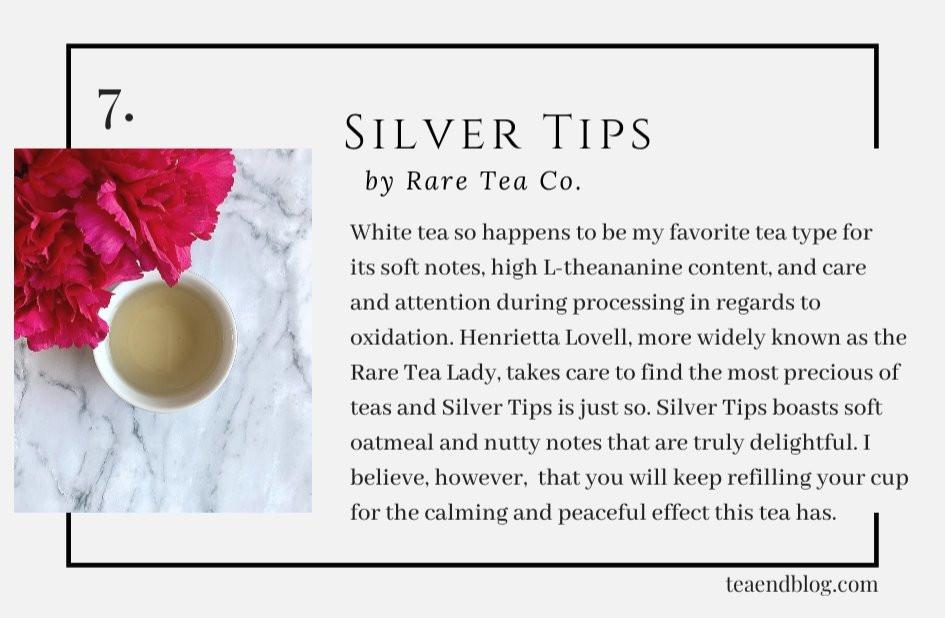 Top Ten Teas of 2019: Silver Tips by Rare Tea Co..