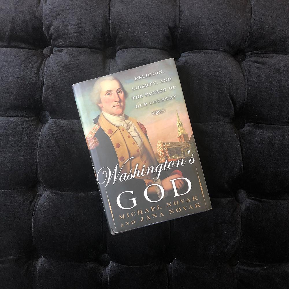 """""""Washington's God"""" by Michael Novak & Jana Novak"""