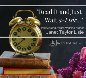 """Blogview with Janet Taylor Lisle 