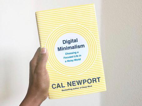 """Digital Minimalism"" by Cal Newport"