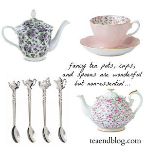 Non-essential tea stuff: fancy tea pots, cups, and spoons