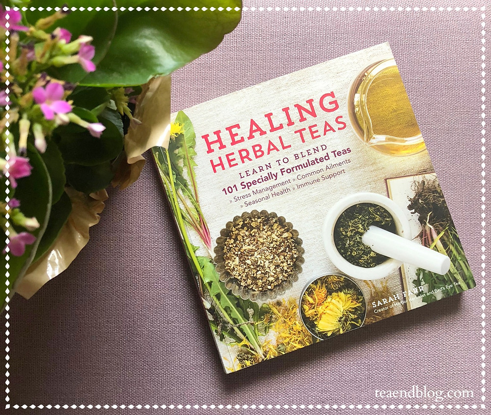 Book Reviews: Healing Herbal Teas by Sarah Farr