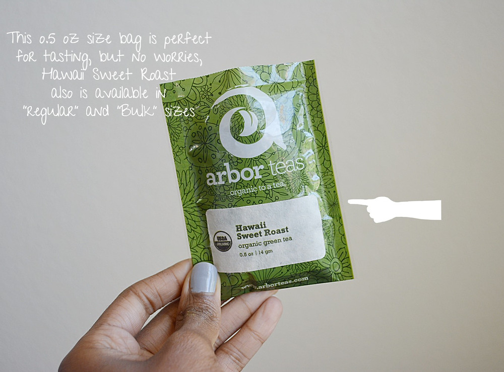THE SIP: Hawaii Sweet Roast Green Tea | Arbor Teas